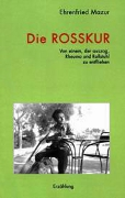 Buch-Cover: Die Rosskur